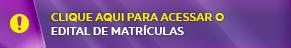 A11 SUPERIOR Edital de Matrículas