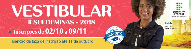 Candidatos já podem se inscrever para o Vestibular 2018/1º!
