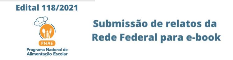 Resultado preliminar da seleção de experiências com o PNAE na Rede Federal